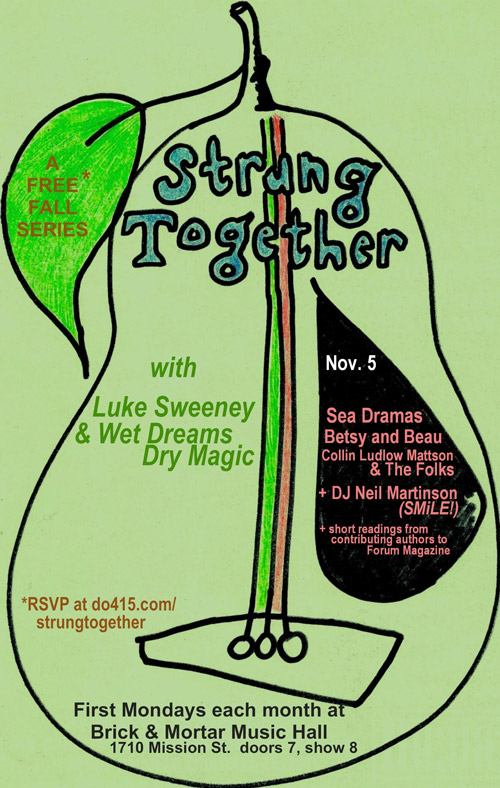 Strung Together with Luke Sweeney & Wet Dreams Dry Magic