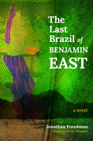 The Last Brazil Of Benjamin East Book Cover_Visual Arts